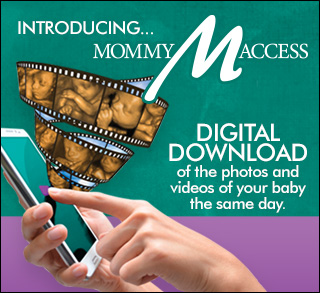 MommyAccess INSTANT DOWNLOAD of the photos and videos of your baby as soon as your ultrasound session is complete.